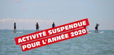 Stand-up Paddle - Activité suspendue pour l'année 2020